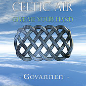 Celtic Air - Give Me Your Hand by Govannen