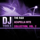 The R&B Acapella Hits Collection, Vol. 2 von Dj Tools
