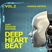 Deep Heart Beat (Just Groove! Edition), Vol. 2 by Various Artists