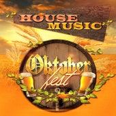 Oktoberfest House Music by Various Artists