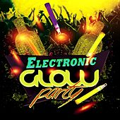 Electronic Glow Party by Various Artists