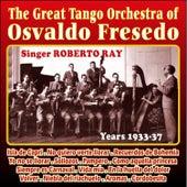 The Great Tango Orchestra Of by Osvaldo Fresedo