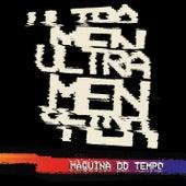 Máquina do Tempo de Ultramen