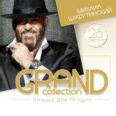Grand Collection (Лучшее для лучших) by Михаил Шуфутинский (Mikhail Shufutinsky)