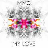 My Love by Mimo