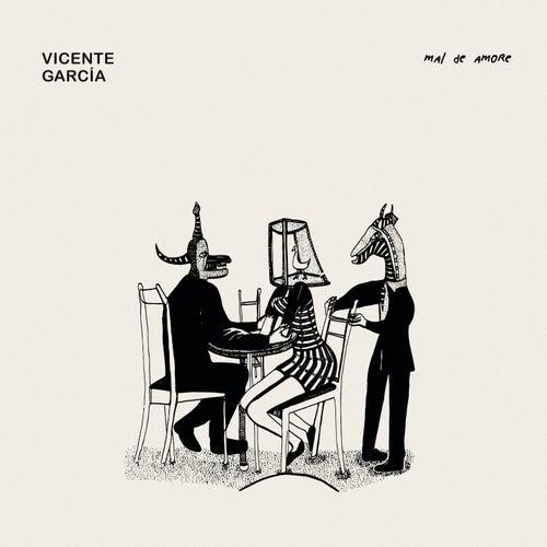 Mal De Amore by Vicente Garcia