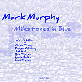 Milestones In Blue de Mark Murphy