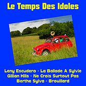 Le temps des idoles de Various Artists