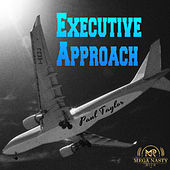 Executive Approach by Paul Taylor