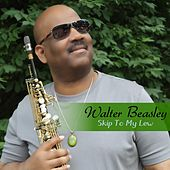 Skip To My Lew by Walter Beasley