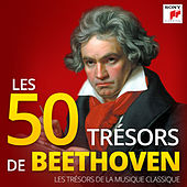 Les 50 Trésors de Beethoven - Les Trésors de la Musique Classique de Various Artists