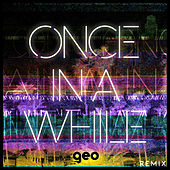 Once In A While (Geo Remix) de Timeflies