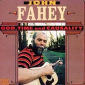 God, Time & Casuality by John Fahey