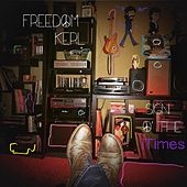Sign O' the iTimes by Freedom Kerl