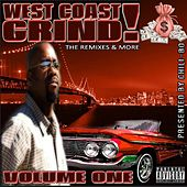 West Coast Grind! (The Remixes & More), Vol. 1 by Chili-Bo