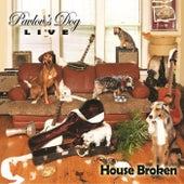House Broken (Live) by Pavlov's Dog