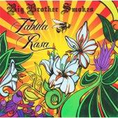 Tabula Rasa by Big Brother Smokes
