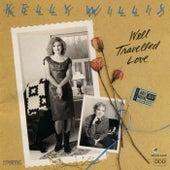 Well Travelled Love de Kelly Willis