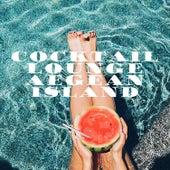 Cocktail Lounge Aegean Island von Various Artists
