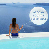 Aegean Lounge Experience de Various Artists