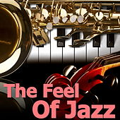 The Feel Of Jazz by Various Artists