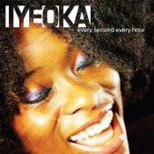 Every Second Every Hour von Iyeoka