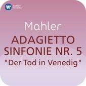 Mahler: Sinfonie Nr. 5 - IV. Adagietto (aus dem Film 'Der Tod in Venedig') (
