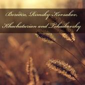 Borodin, Rimsky-Korsakov, Khachaturian and Tchaikovsky de Arthur Fiedler