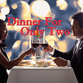 Dinner For Only Two de Various Artists
