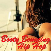 Booty Bouncing Hip Hop von Various Artists