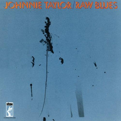 Raw Blues by Johnnie Taylor
