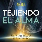 Tejiendo el Alma von Anael