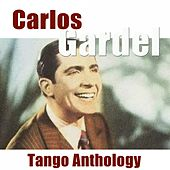 Tango Anthology (Remastered) de Carlos Gardel