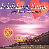 Irish Love Songs You Know by Heart, Vol. 1 de Various Artists