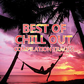 Best of Chill Out by Various Artists