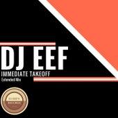 Immediate Takeoff (Extended Mix) de DJ Eef