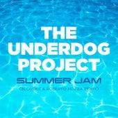 Summer Jam (Blondee & Roberto Mozza Remix) von The Underdog Project
