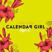 April - Calendar Girl 4 (Ungekürzt) von Audrey Carlan