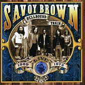 Hellbound Train, Live 1969-1972 de Savoy Brown
