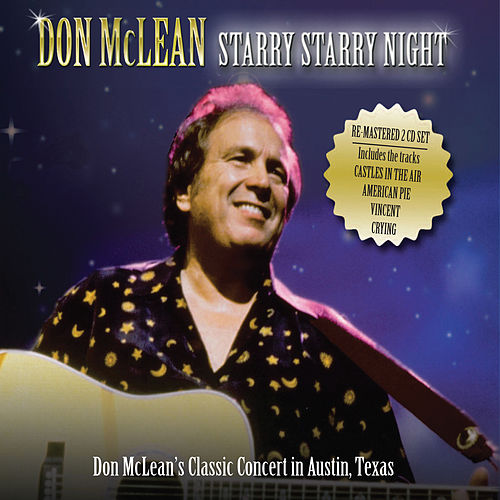Starry Starry Night: Live In Austin by Don McLean