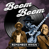 Boom Boom (Remember When) von Various Artists