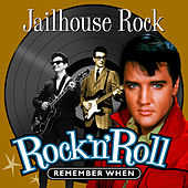 Jailhouse Rock (Rock 'N' Roll) Remember When de Various Artists