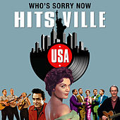 Who's Sorry Now (Hitsville USA) by Various Artists