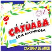 Cartinha de Amor von Catuaba Com Amendoim