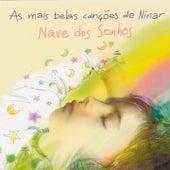As Mais Belas Canções de Ninar (Nave dos Sonhos) de Marcus Viana