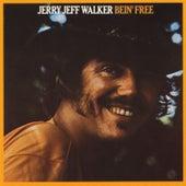 Bein' Free by Jerry Jeff Walker