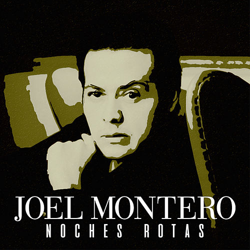 Noches Rotas by Joel Montero