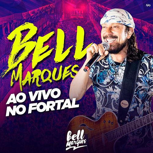 Ao Vivo no Fortal de Bell Marques