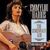 The Cincinnati Kid (Live) by Emmylou Harris