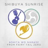 Ashita Wo Narase (From